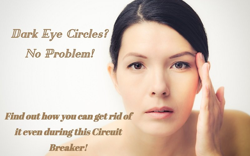 Get rid of dark eye circles