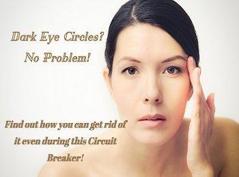 Get rid of dark eye circles